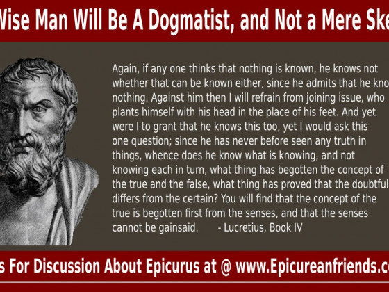 The Wise Man Will Be A Dogmatist, and Not  A Mere Skeptic