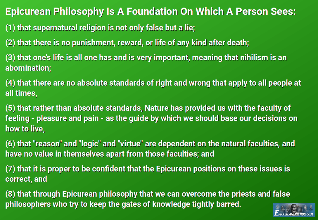Epicurean Philosophy Is A Foundation On Which A Person Sees...