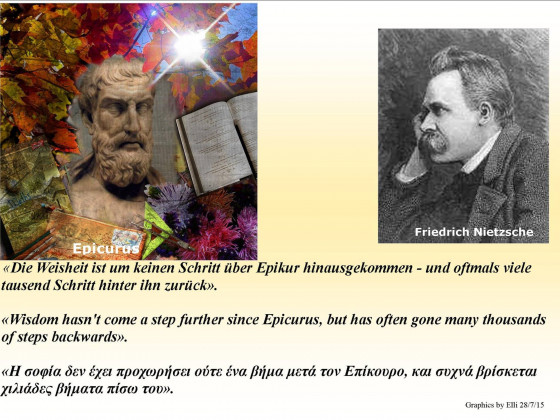 Nietzsche  - Wisdom Has Come No Further Since Epicurus