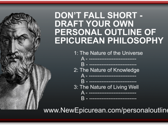 Don't Fall Short:  Draft Your Own Outline of Epicurean Philosophy