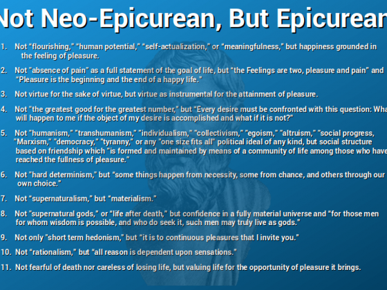 Not Neo-Epicurean, But Epicurean