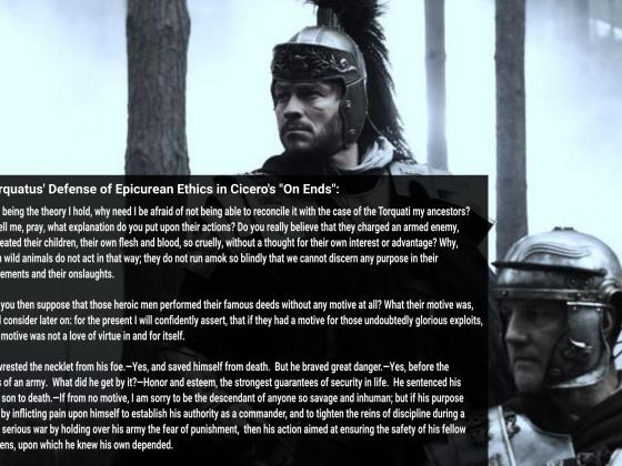 Torquatus' Defense of Epicurean Ethics - The Fighting Epicurean