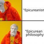 Epicurean Drake Meme Terminology