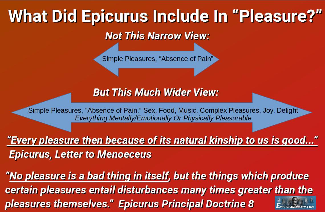 "What Did Epicurus Include In ""Pleasure?"""