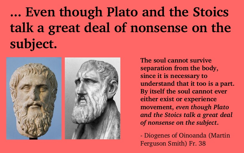 Even Though Plato And The Stoics Talk A Great Deal Of Nonsense About The Subject