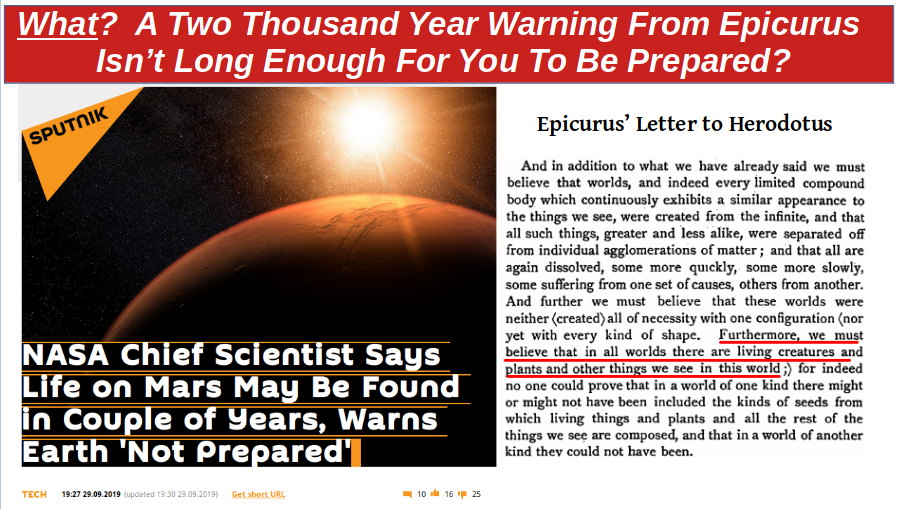 What?  A Two Thousand Year Warning From Epicurus Isn't Long Enough For You To Be Prepared?
