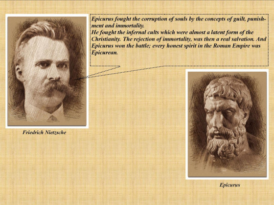 Nietzsche - Every Honest Spirit In the Roman Empire Was Epicurean
