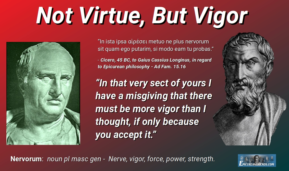 Not Virtue, But Vigor