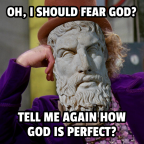 Condescending Epicurus Doesn't Fear God!